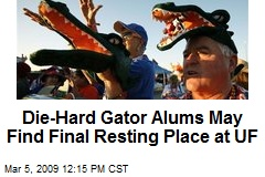 Die-Hard Gator Alums May Find Final Resting Place at UF