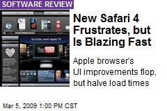 New Safari 4 Frustrates, but Is Blazing Fast