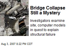 Bridge Collapse Still a Mystery