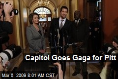 Capitol Goes Gaga for Pitt