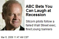 ABC Bets You Can Laugh at Recession