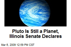 Pluto Is Still a Planet, Illinois Senate Declares