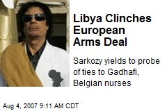 Libya Clinches European Arms Deal