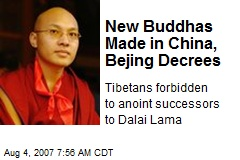 New Buddhas Made in China, Bejing Decrees