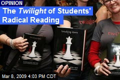 The Twilight of Students' Radical Reading