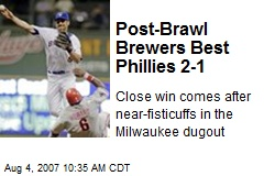 Post-Brawl Brewers Best Phillies 2-1