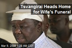 Tsvangirai Heads Home for Wife's Funeral