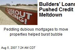 Builders' Loans Pushed Credit Meltdown