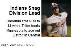 Indians Snag Division Lead