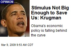 Stimulus Not Big Enough to Save Us: Krugman