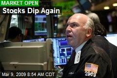 Stocks Dip Again