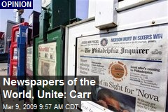 Newspapers of the World, Unite: Carr