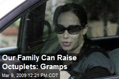 Our Family Can Raise Octuplets: Gramps