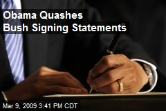 Obama Quashes Bush Signing Statements
