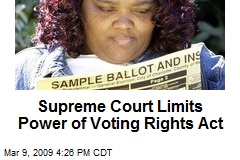Supreme Court Limits Power of Voting Rights Act