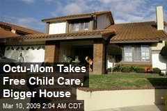 Octu-Mom Takes Free Child Care, Bigger House