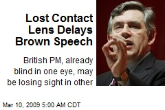 Lost Contact Lens Delays Brown Speech
