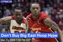 Don't Buy Big East Hoop Hype