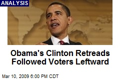 Obama's Clinton Retreads Followed Voters Leftward
