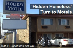 'Hidden Homeless' Turn to Motels
