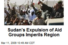 Sudan's Expulsion of Aid Groups Imperils Region