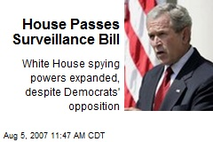 House Passes Surveillance Bill