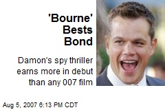 'Bourne' Bests Bond
