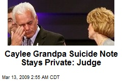 Caylee Grandpa Suicide Note Stays Private: Judge