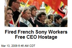 Fired French Sony Workers Free CEO Hostage