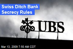 Swiss Ditch Bank Secrecy Rules