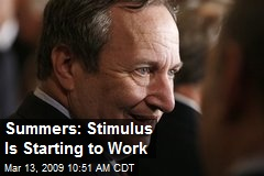Summers: Stimulus Is Starting to Work