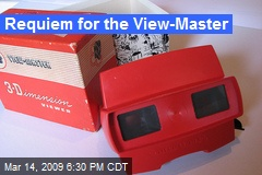 Requiem for the View-Master