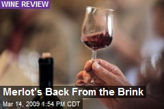 Merlot's Back From the Brink