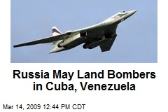 Russia May Land Bombers in Cuba, Venezuela