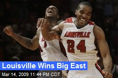 Louisville Wins Big East