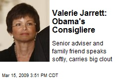 Valerie Jarrett: Obama's Consigliere