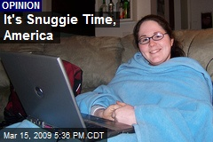 It's Snuggie Time, America