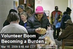 Volunteer Boom Becoming a Burden
