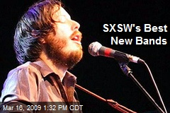 SXSW's Best New Bands