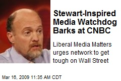 Stewart-Inspired Media Watchdog Barks at CNBC