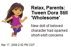 Relax, Parents: Tween Dora Still 'Wholesome'