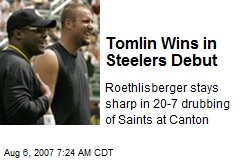 Tomlin Wins in Steelers Debut