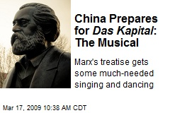 China Prepares for Das Kapital : The Musical