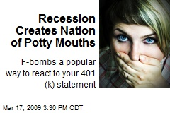 Recession Creates Nation of Potty Mouths