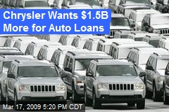 Chrysler Wants $1.5B More for Auto Loans