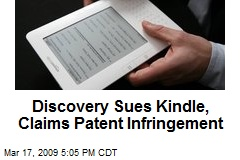 Discovery Sues Kindle, Claims Patent Infringement