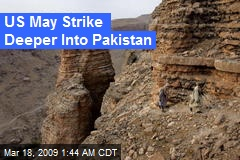 US May Strike Deeper Into Pakistan