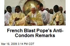 French Blast Pope's Anti-Condom Remarks
