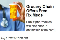 Grocery Chain Offers Free Rx Meds