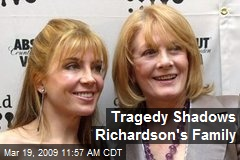 Tragedy Shadows Richardson's Family